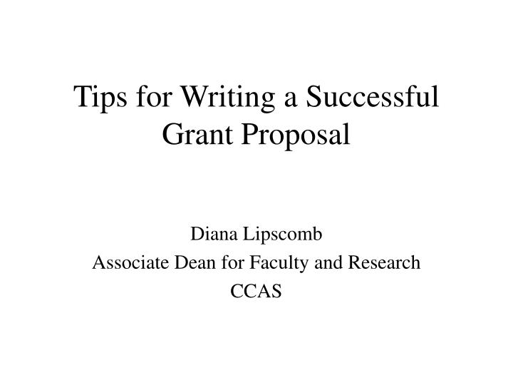 Tips for writing a successful grant proposal
