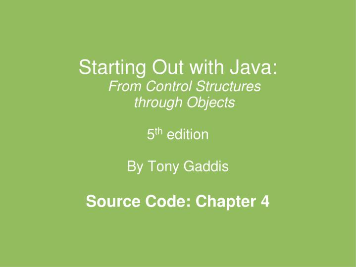 Starting Out with Java: