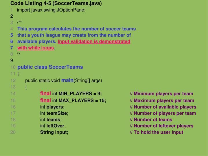 Code Listing 4-5 (SoccerTeams.java)