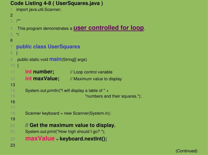 Code Listing 4-8 ( UserSquares.java )