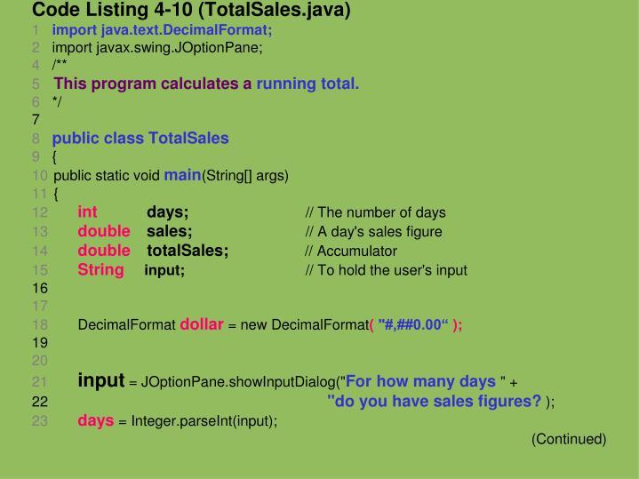Code Listing 4-10 (TotalSales.java)
