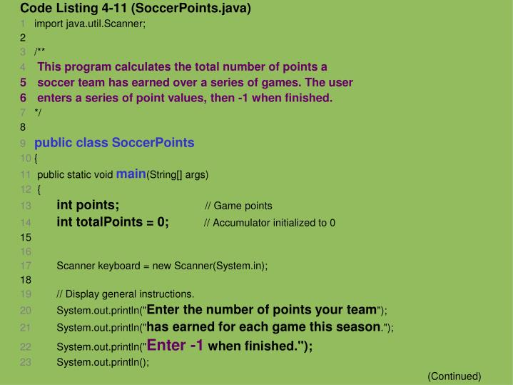 Code Listing 4-11 (SoccerPoints.java)