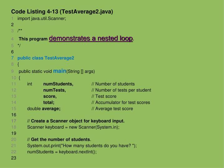 Code Listing 4-13 (TestAverage2.java)