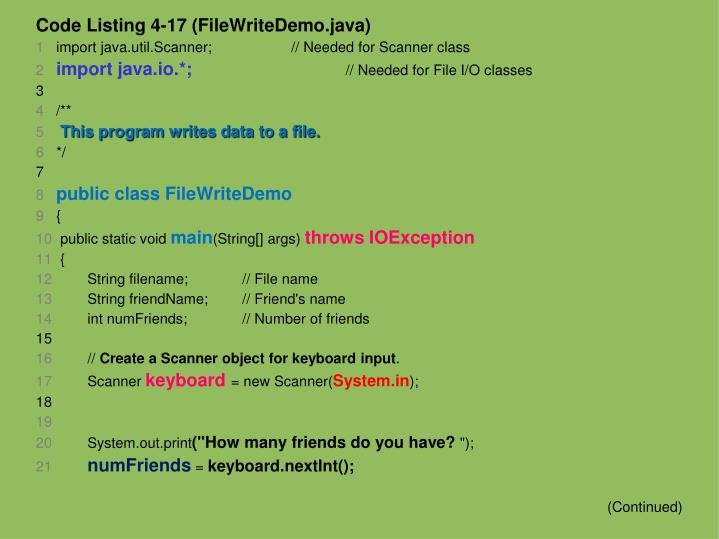 Code Listing 4-17 (FileWriteDemo.java)