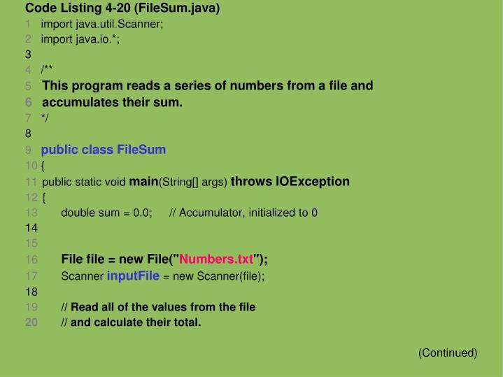 Code Listing 4-20 (FileSum.java)