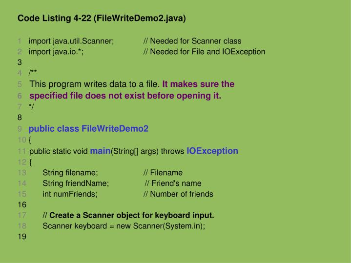 Code Listing 4-22 (FileWriteDemo2.java)