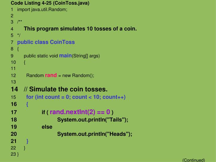 Code Listing 4-25 (CoinToss.java)