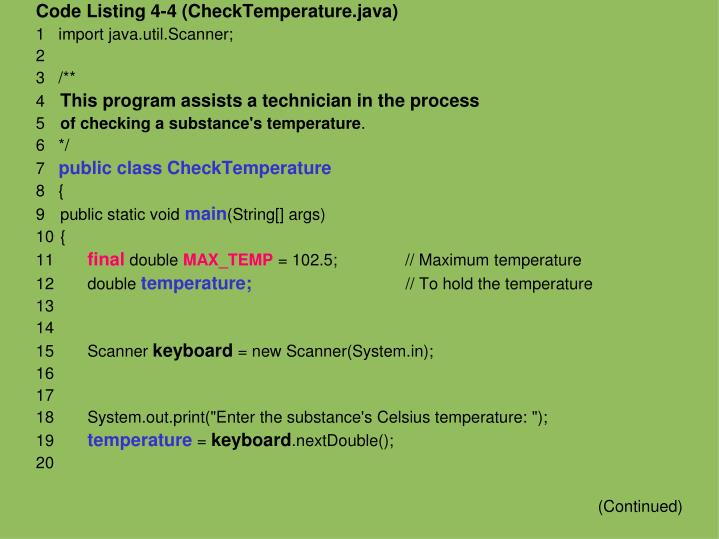 Code Listing 4-4 (CheckTemperature.java)