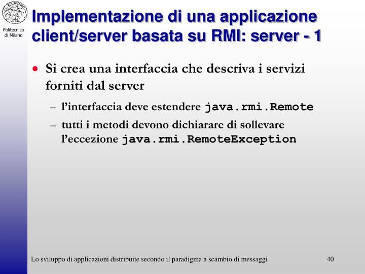 Implementazione di una applicazione client/server basata su RMI: server - 1