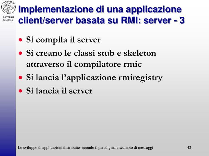 Implementazione di una applicazione client/server basata su RMI: server - 3