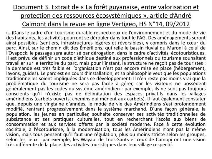 Document 3. Extrait de «La forêt guyanaise, entre valorisation et protection des ressources