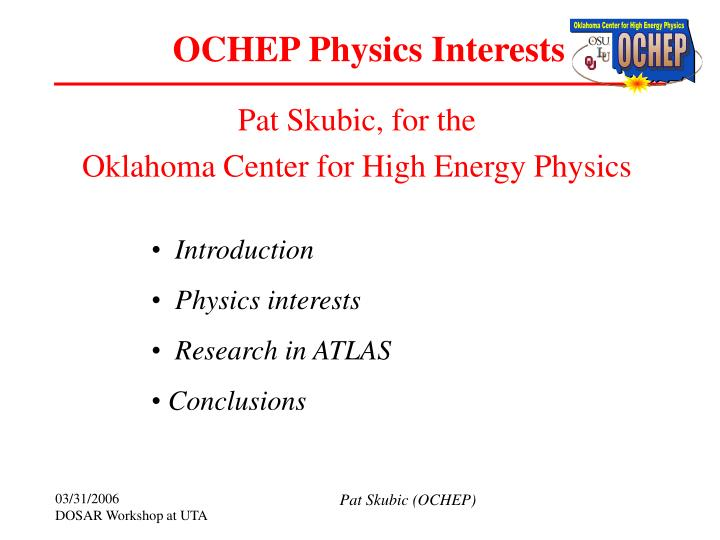 Ochep physics interests