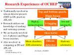 research experiences of ochep