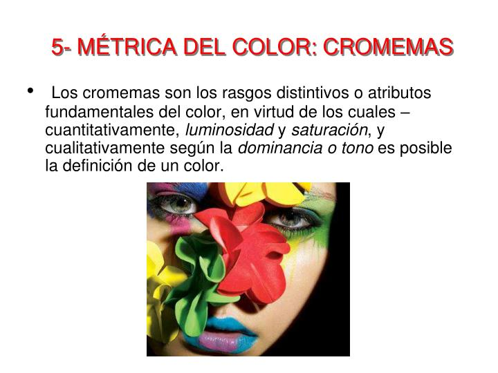 5- MÉTRICA DEL COLOR: CROMEMAS