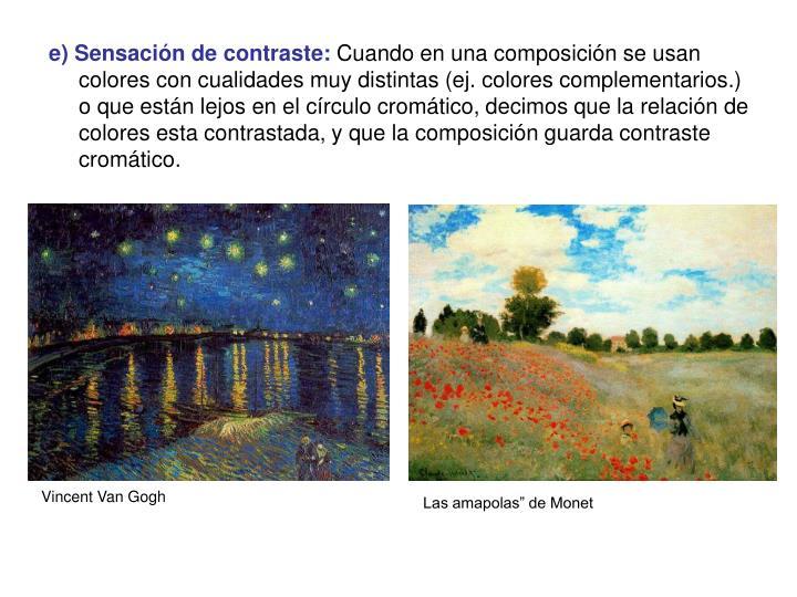 e) Sensación de contraste: