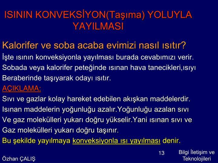 ISININ KONVEKSİYON(Taşıma) YOLUYLA YAYILMASI