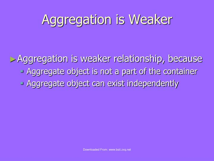 Aggregation is Weaker