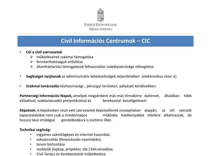 Civil Információs Centrumok – CIC