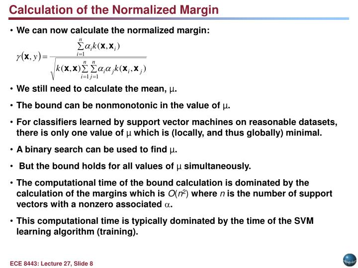Calculation of the Normalized Margin