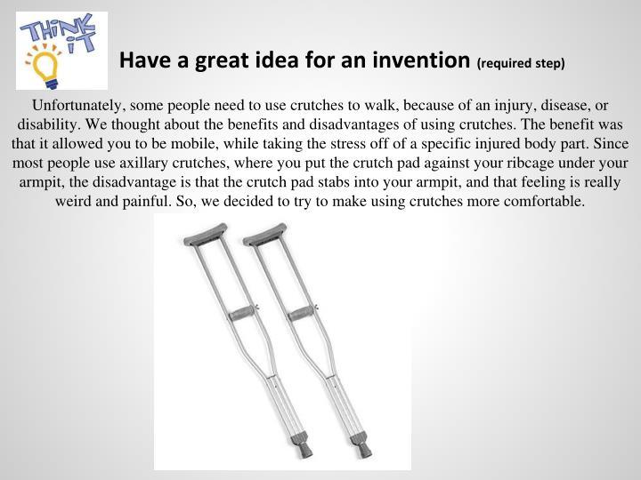 Have a great idea for an invention required step
