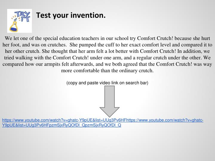 Test your invention.