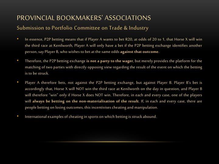 PROVINCIAL BOOKMAKERS' ASSOCIATIONS