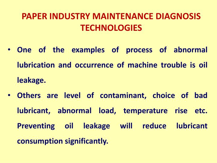 PAPER INDUSTRY MAINTENANCE DIAGNOSIS TECHNOLOGIES