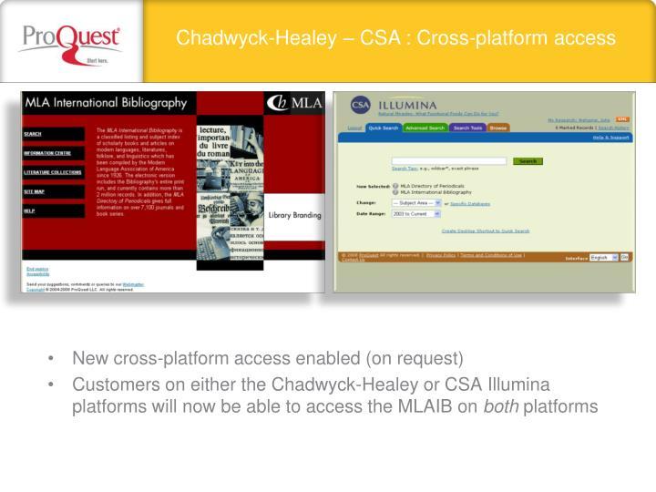 Chadwyck-Healey – CSA : Cross-platform access