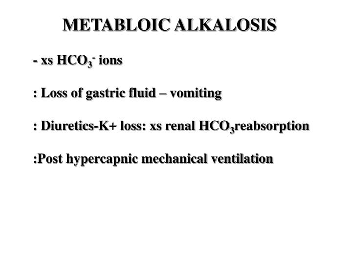 METABLOIC ALKALOSIS