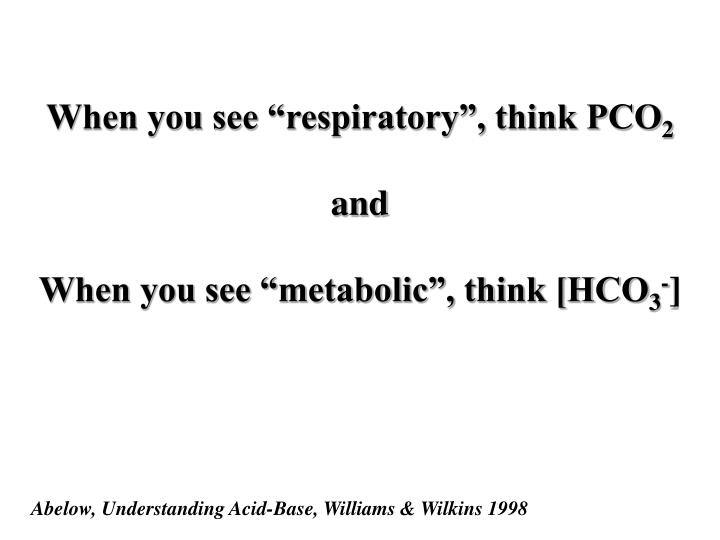 "When you see ""respiratory"", think PCO"