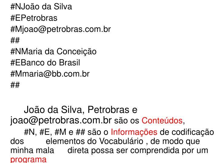 #NJoão da Silva