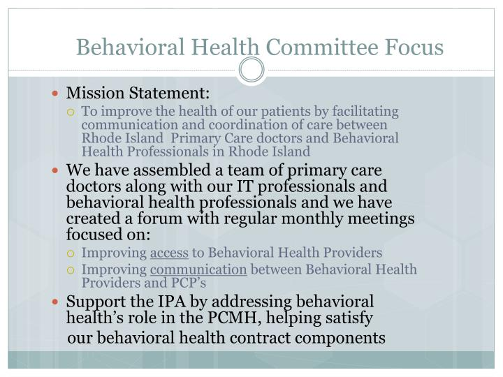 Behavioral Health Committee Focus