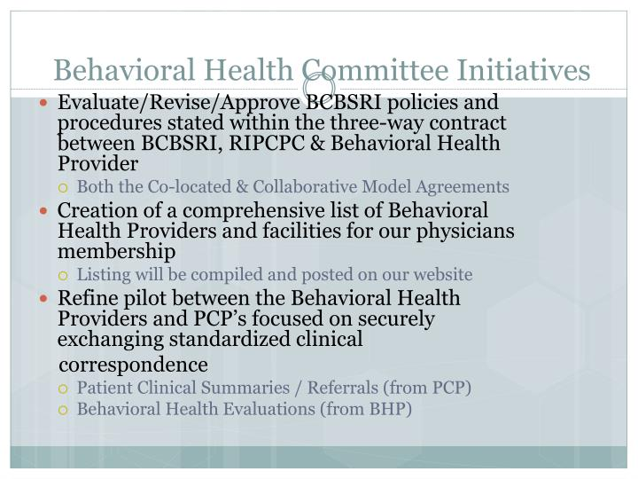 Behavioral Health Committee Initiatives
