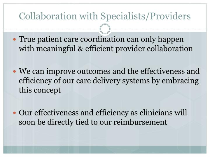 Collaboration with Specialists/Providers