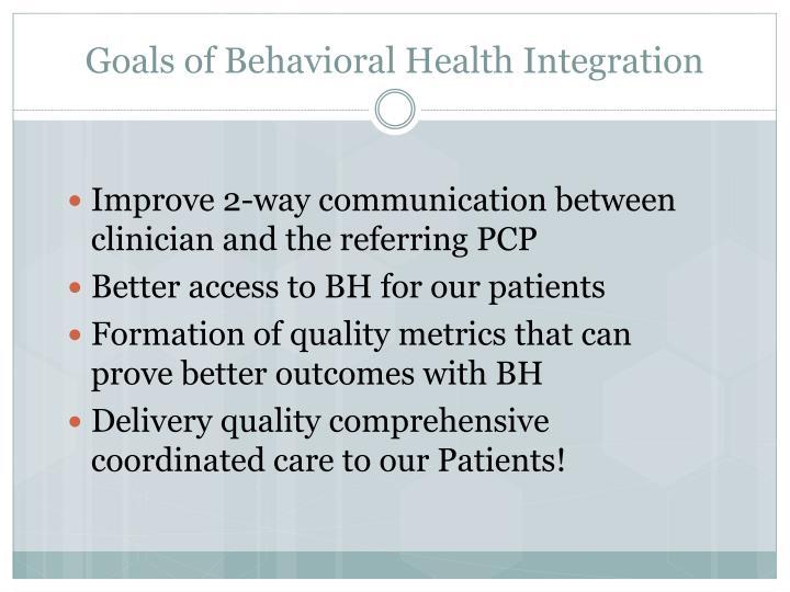 Goals of Behavioral Health Integration