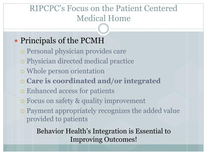 Ripcpc s focus on the patient centered medical home