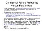 conditional failure probability versus failure rate