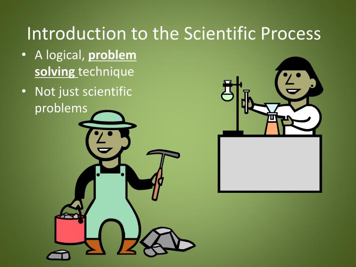 Introduction to the Scientific Process