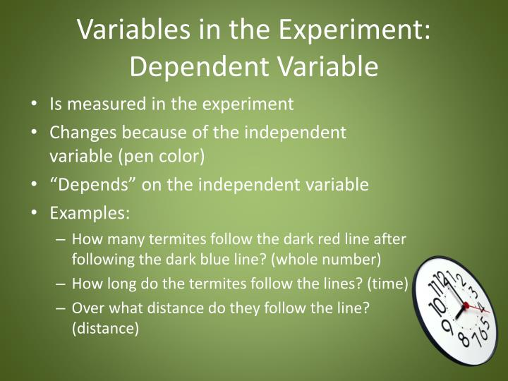 Variables in the Experiment: Dependent Variable