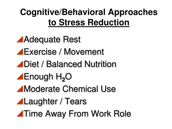 Cognitive/Behavioral Approaches