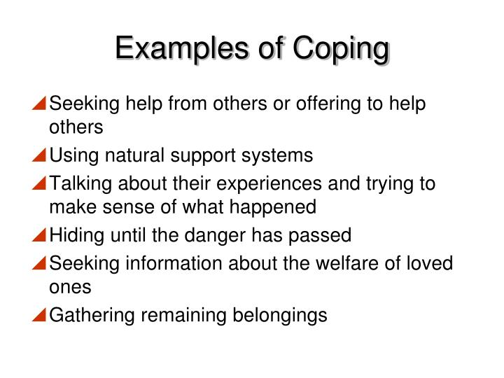 Examples of Coping