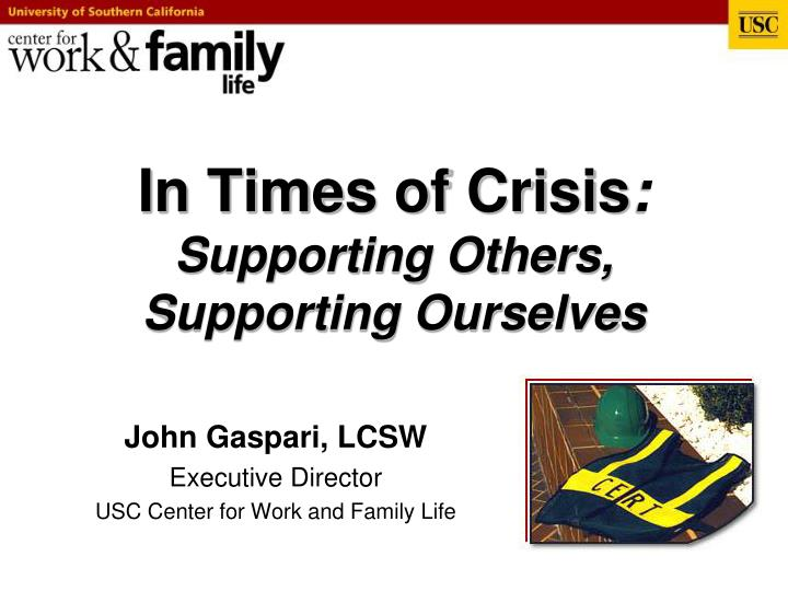 In times of crisis supporting others supporting ourselves