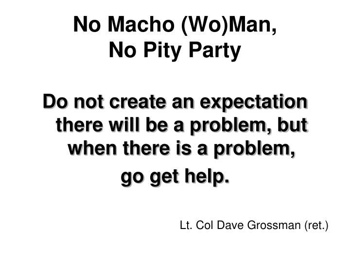 No Macho (Wo)Man,