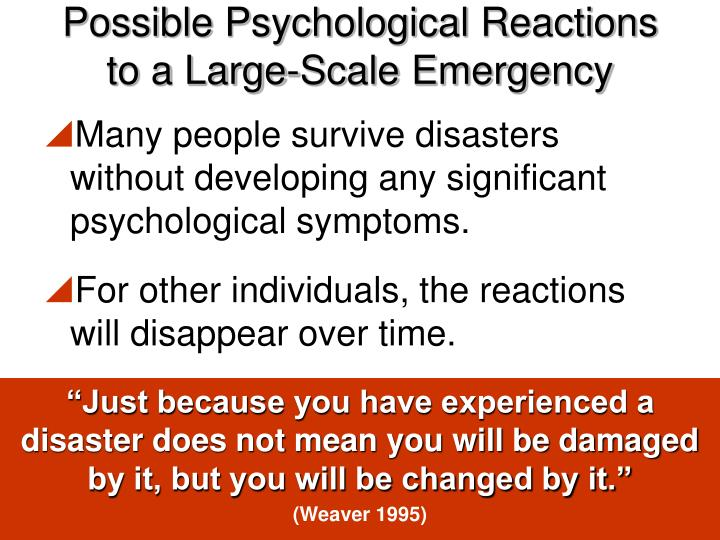 Possible Psychological Reactions