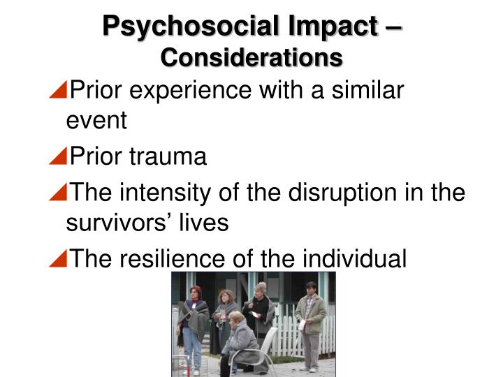 Psychosocial Impact –