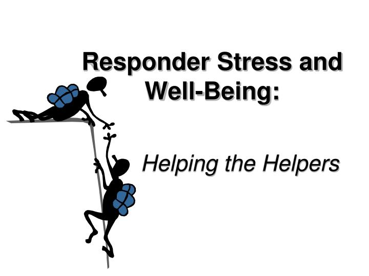 Responder Stress and
