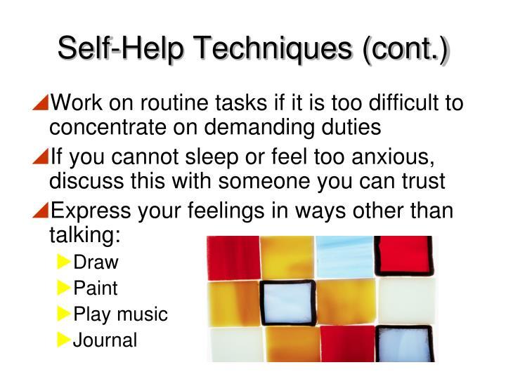 Self-Help Techniques (cont.)