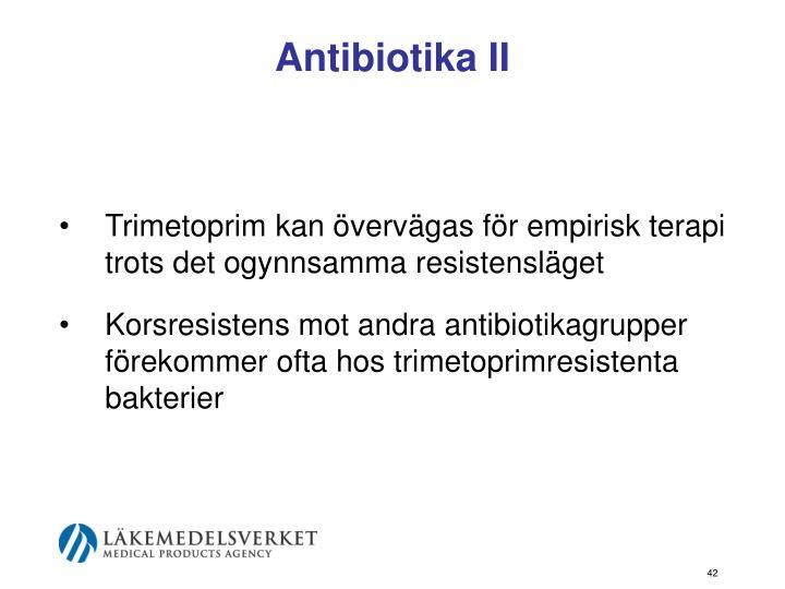 Antibiotika II