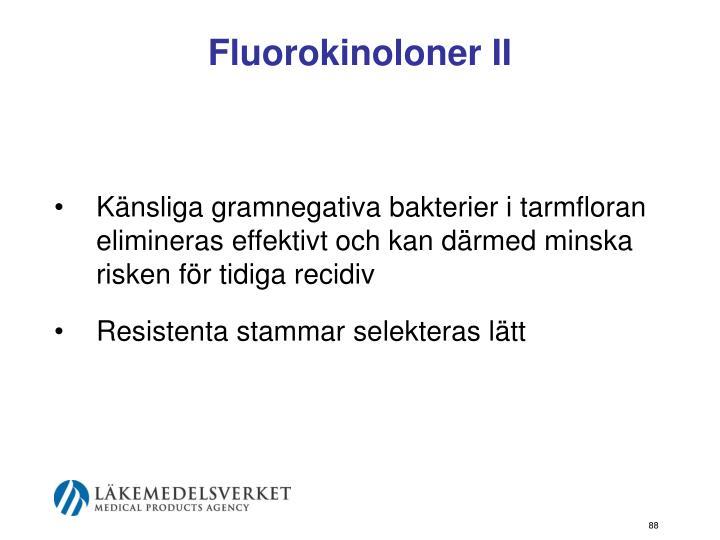 Fluorokinoloner II