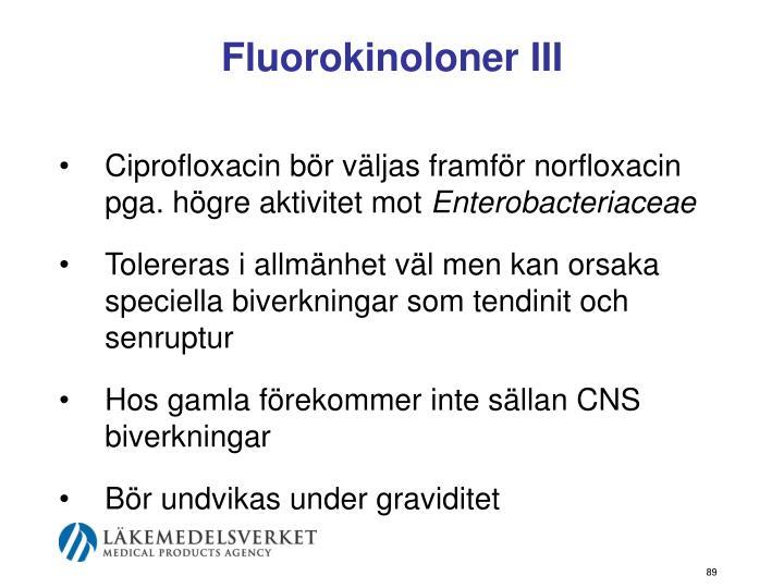 Fluorokinoloner III